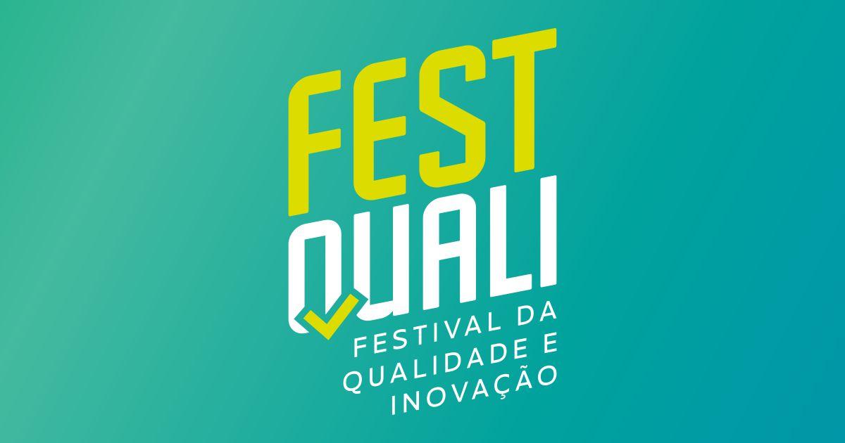FestQuali – Festival da Qualidade e Inovação